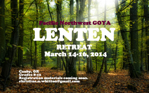 2014 NW GOYA Lenten Retreat Flyer