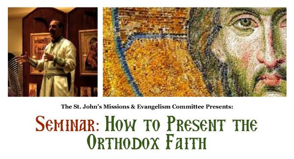 2017-how-to-present-the-orthodox-faith